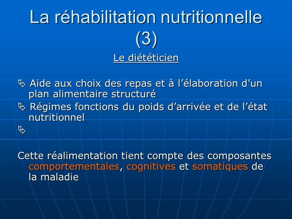 La réhabilitation nutritionnelle (3)