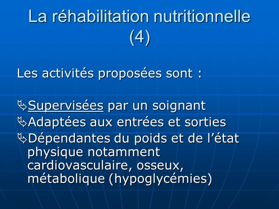 La réhabilitation nutritionnelle (4)