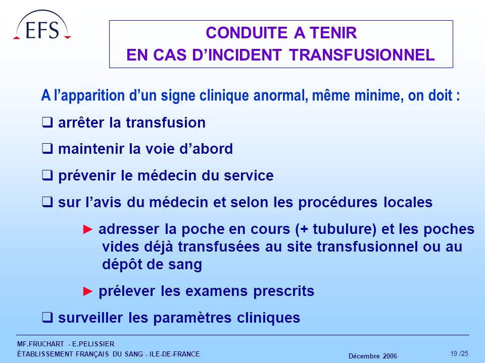 EN CAS D'INCIDENT TRANSFUSIONNEL