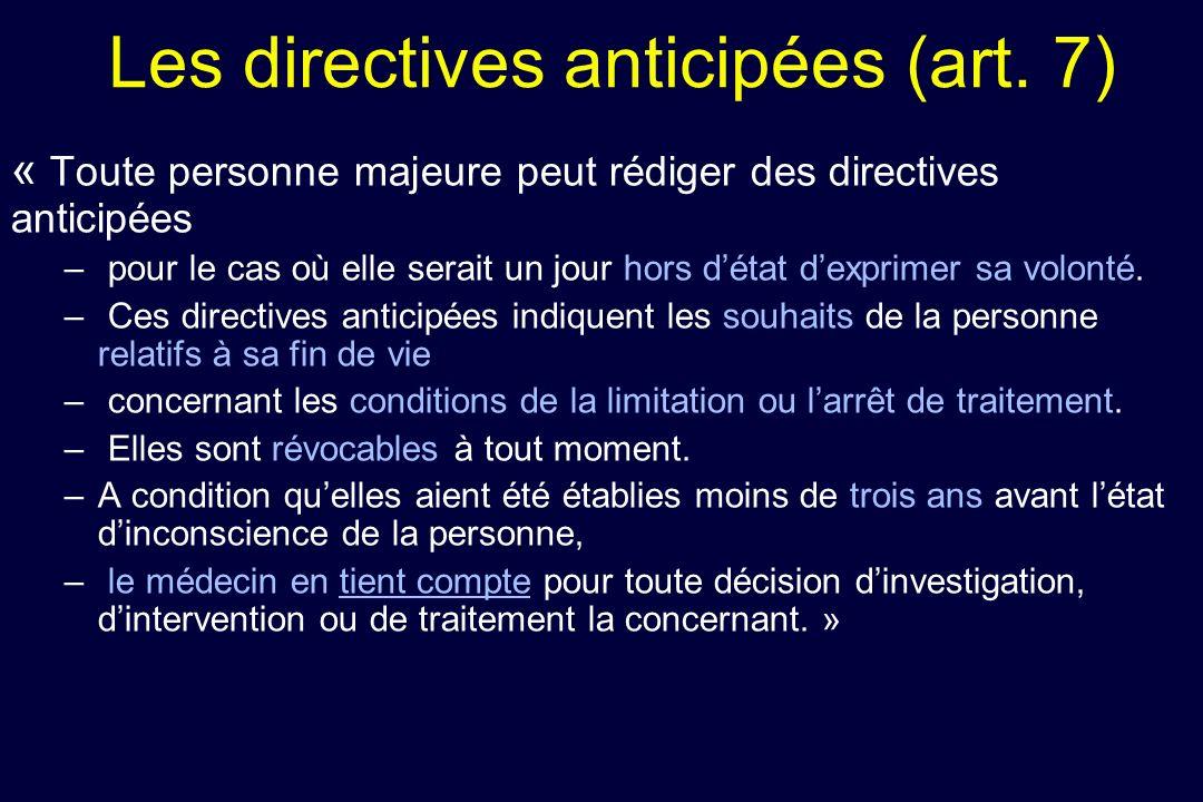 Les directives anticipées (art. 7)