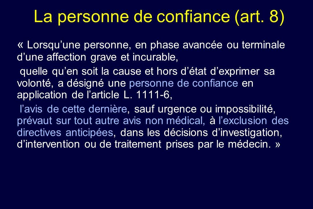 La personne de confiance (art. 8)