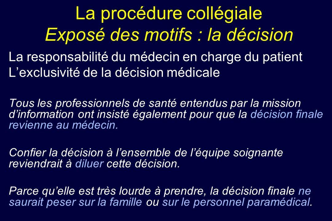 La procédure collégiale Exposé des motifs : la décision