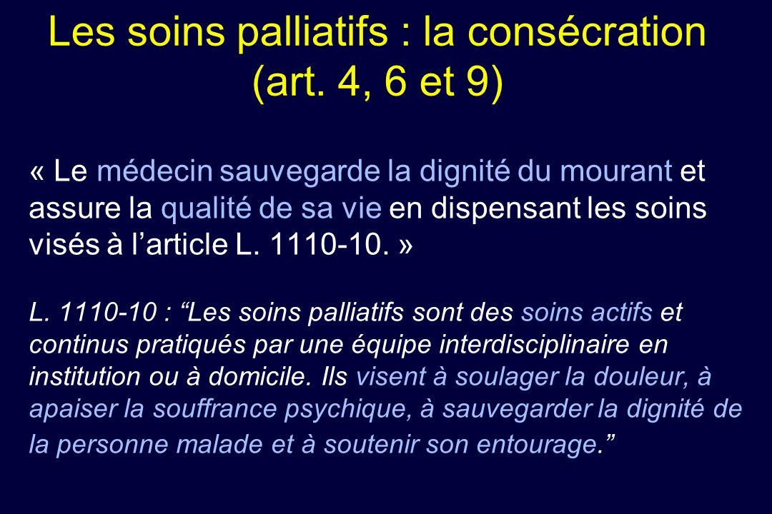 Les soins palliatifs : la consécration (art. 4, 6 et 9)