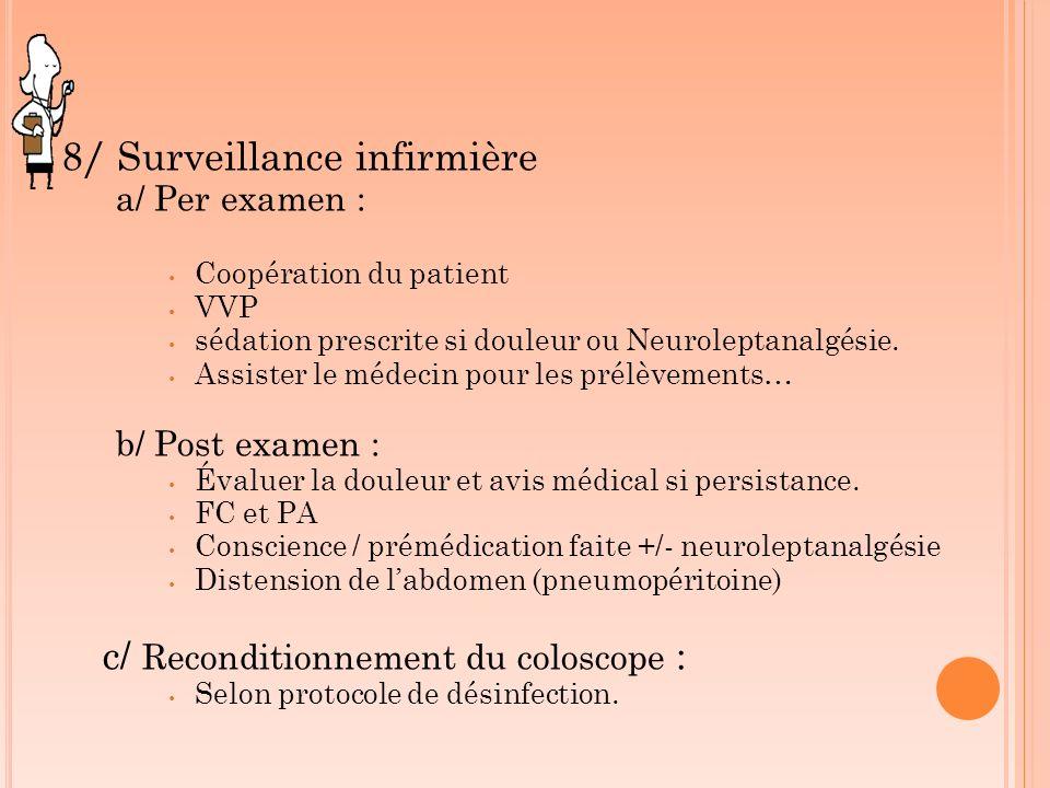 8/ Surveillance infirmière