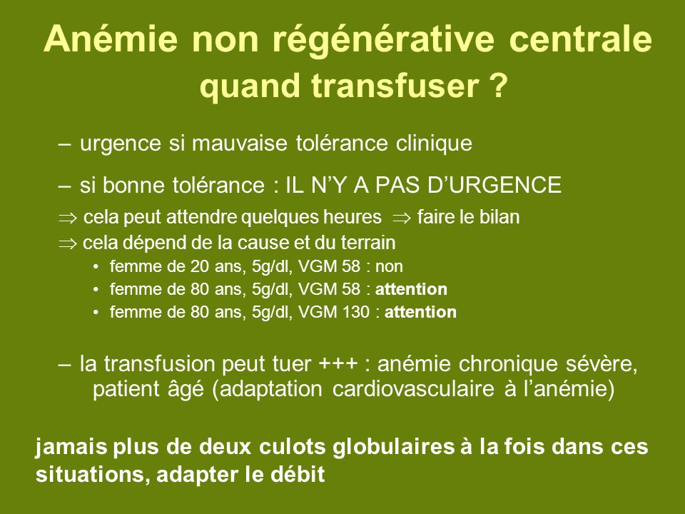 Anémie non régénérative centrale quand transfuser