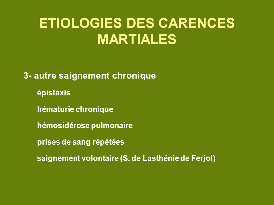 ETIOLOGIES DES CARENCES MARTIALES