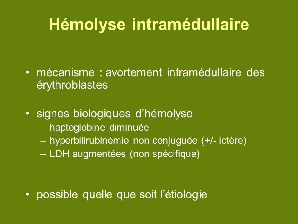 Hémolyse intramédullaire