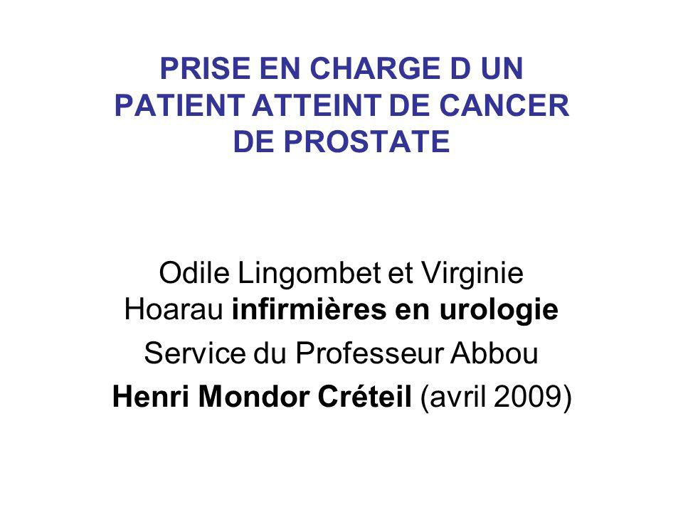PRISE EN CHARGE D UN PATIENT ATTEINT DE CANCER DE PROSTATE