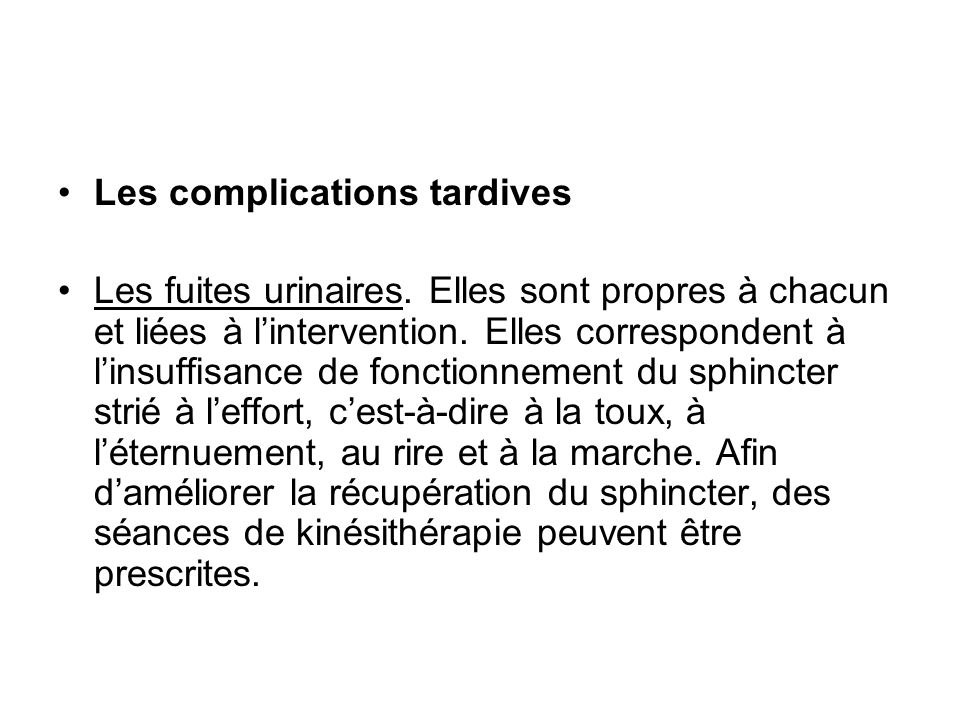 Les complications tardives