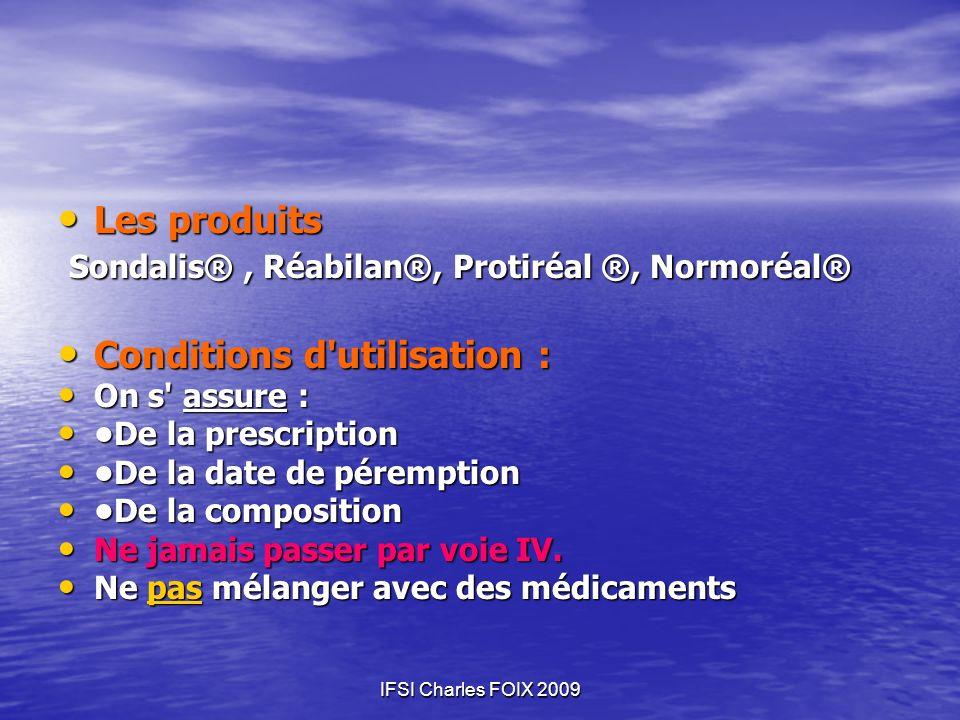 Sondalis® , Réabilan®, Protiréal ®, Normoréal®