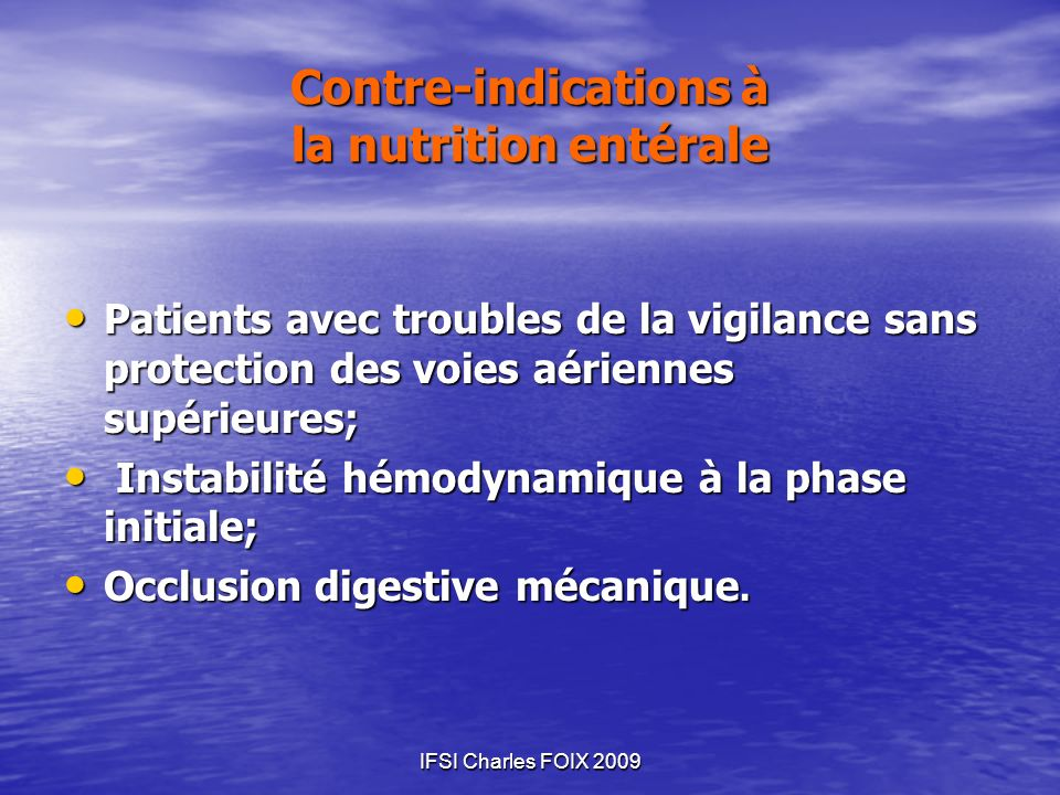 Contre-indications à la nutrition entérale