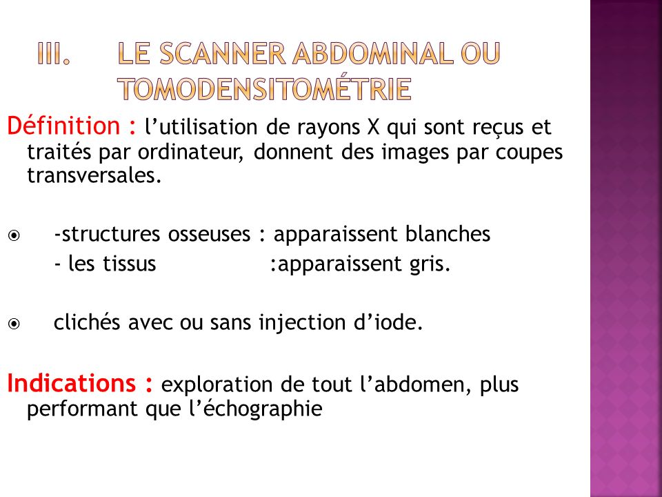 Le scanner abdominal ou tomodensitométrie