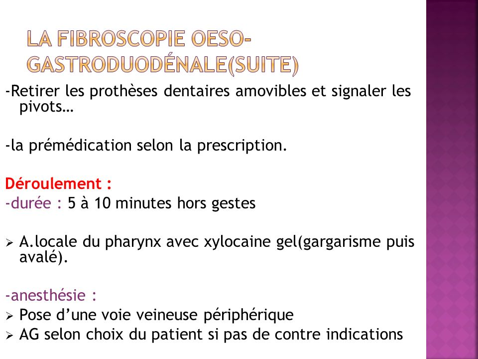 La fibroscopie oeso-gastroduodénale(suite)