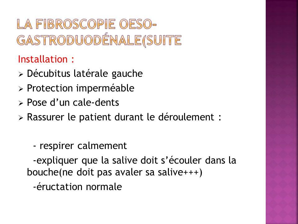 La fibroscopie oeso-gastroduodénale(suite