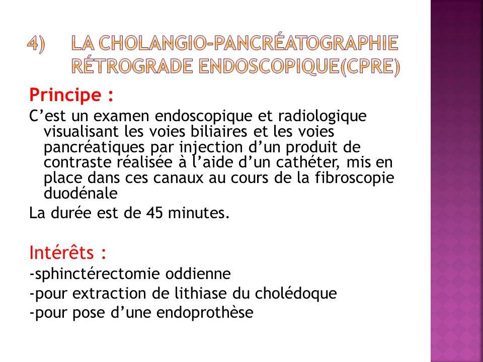 La cholangio-pancréatographie rétrograde endoscopique(CPRE)