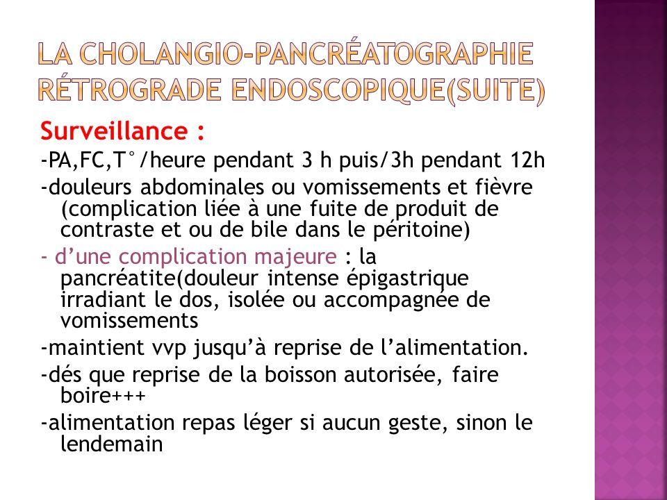 La cholangio-pancréatographie rétrograde endoscopique(suite)