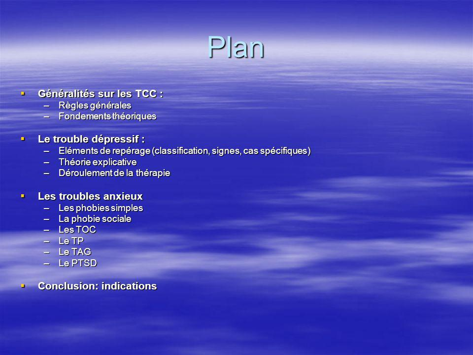 Plan Généralités sur les TCC : Le trouble dépressif :
