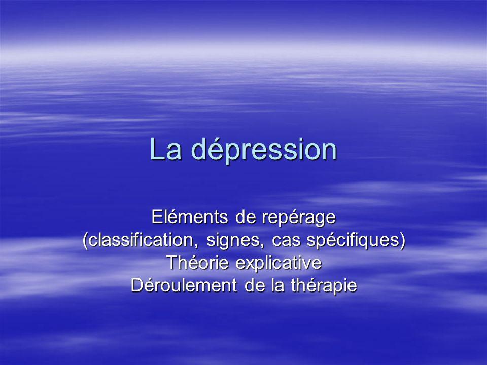 La dépression Eléments de repérage