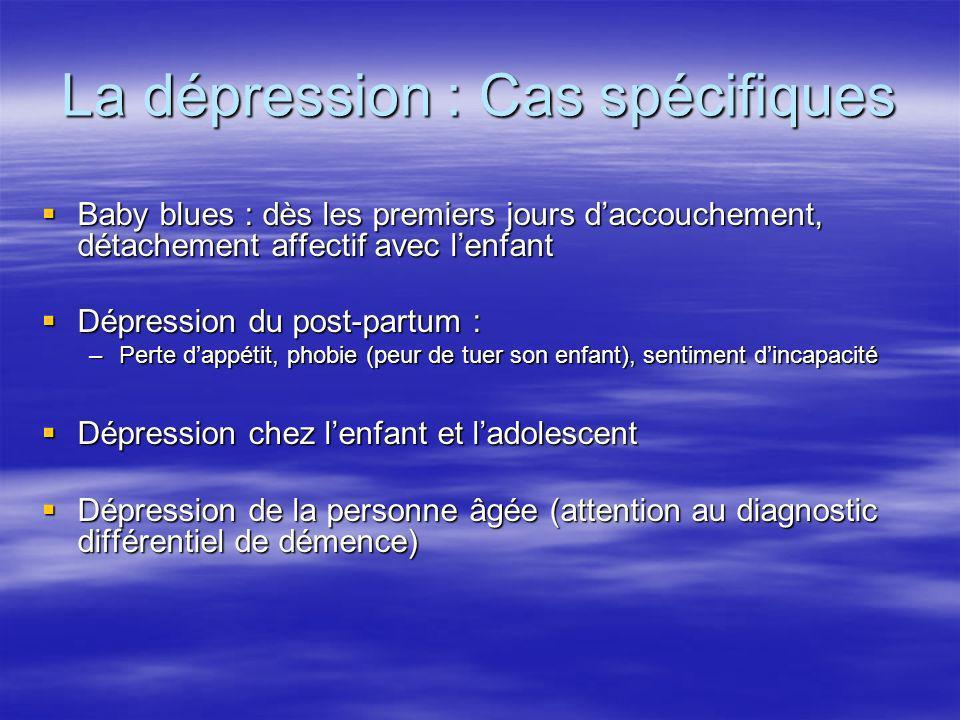 La dépression : Cas spécifiques