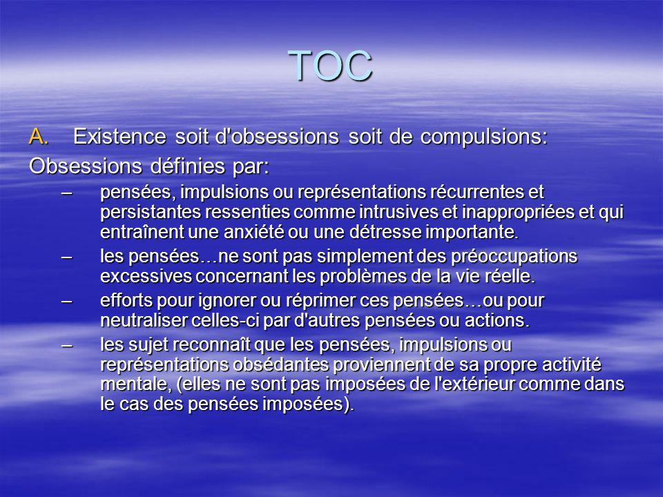 TOC Existence soit d obsessions soit de compulsions: