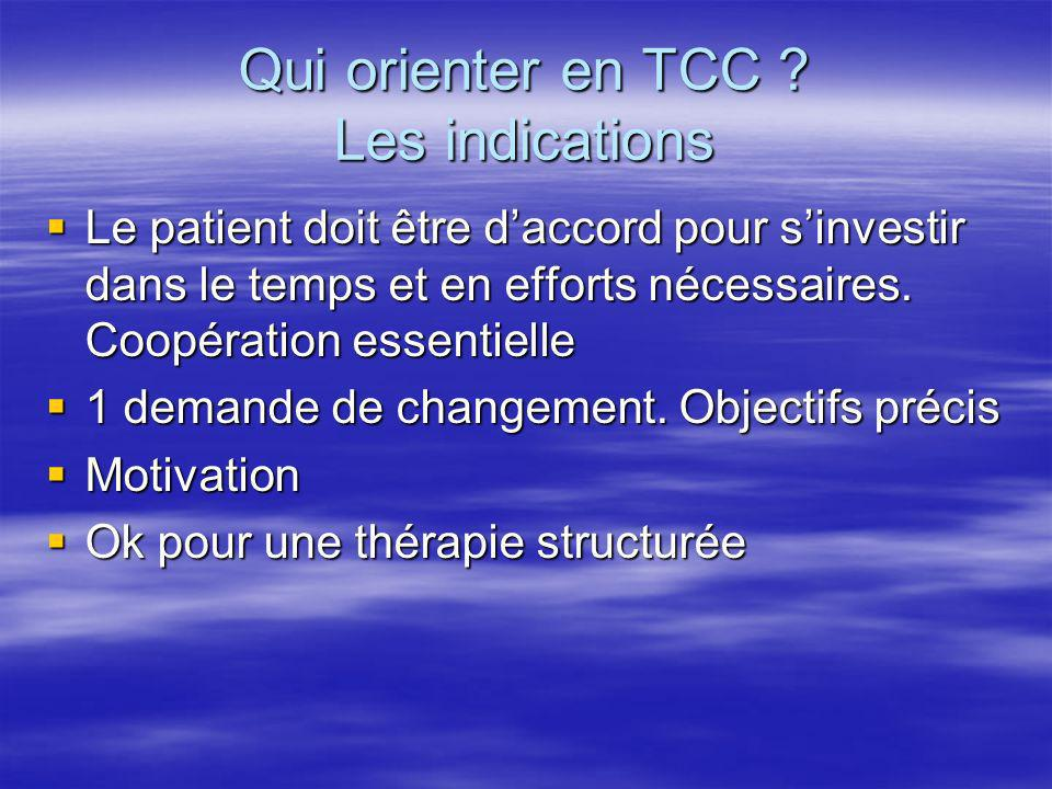 Qui orienter en TCC Les indications