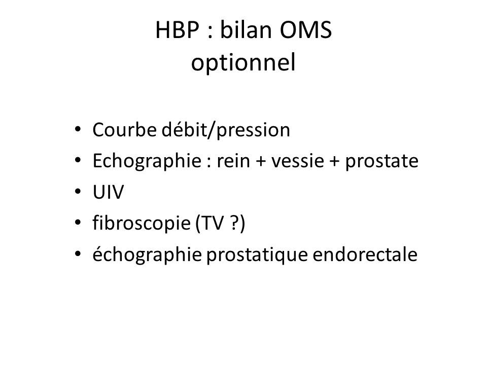 HBP : bilan OMS optionnel