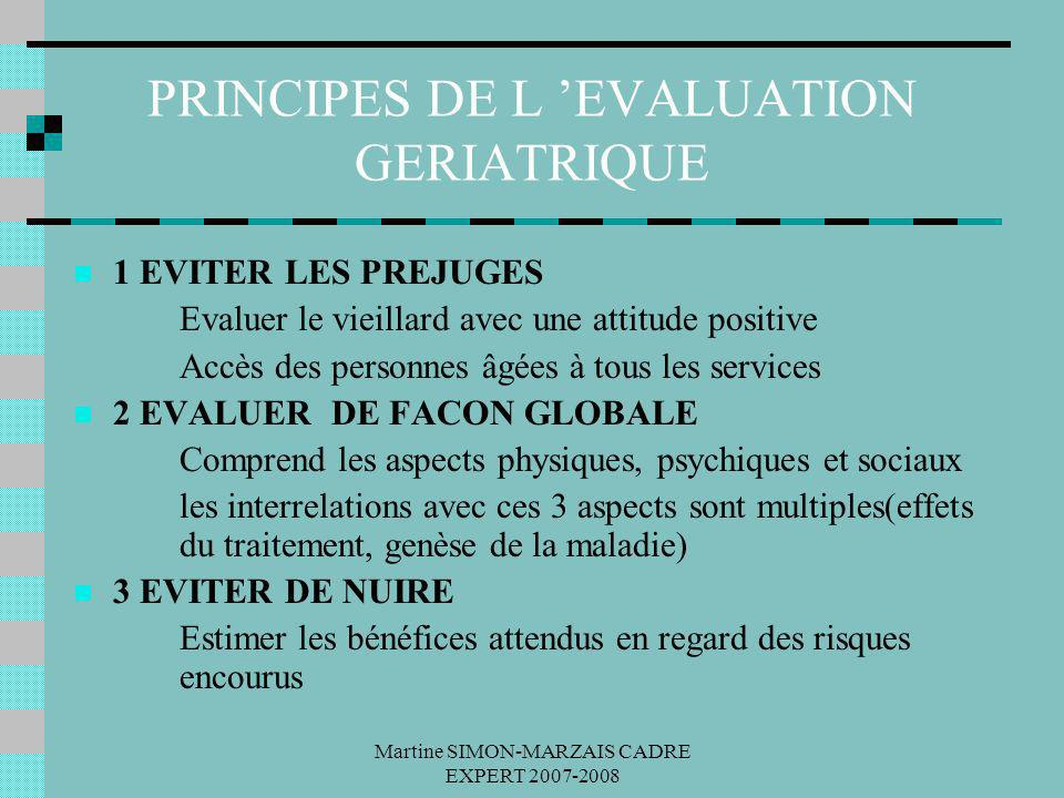 PRINCIPES DE L 'EVALUATION GERIATRIQUE