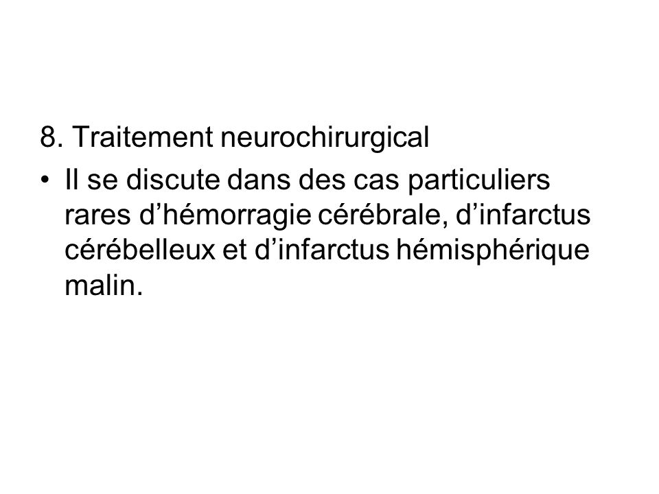 8. Traitement neurochirurgical