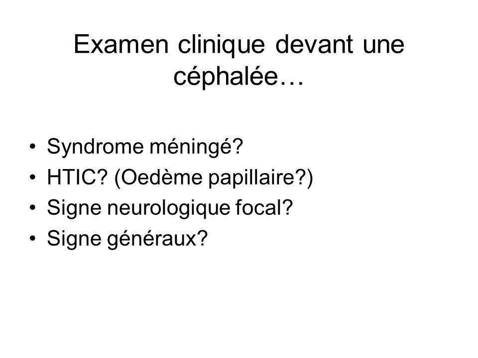 Examen clinique devant une céphalée…
