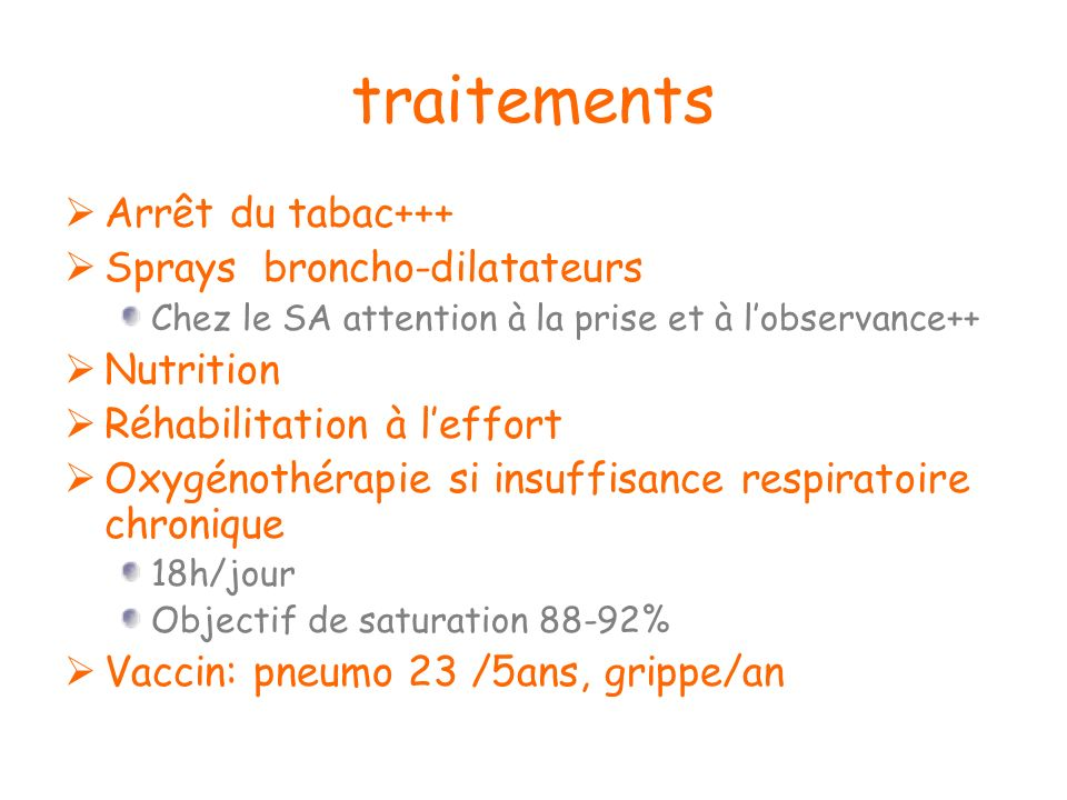 traitements Arrêt du tabac+++ Sprays broncho-dilatateurs Nutrition
