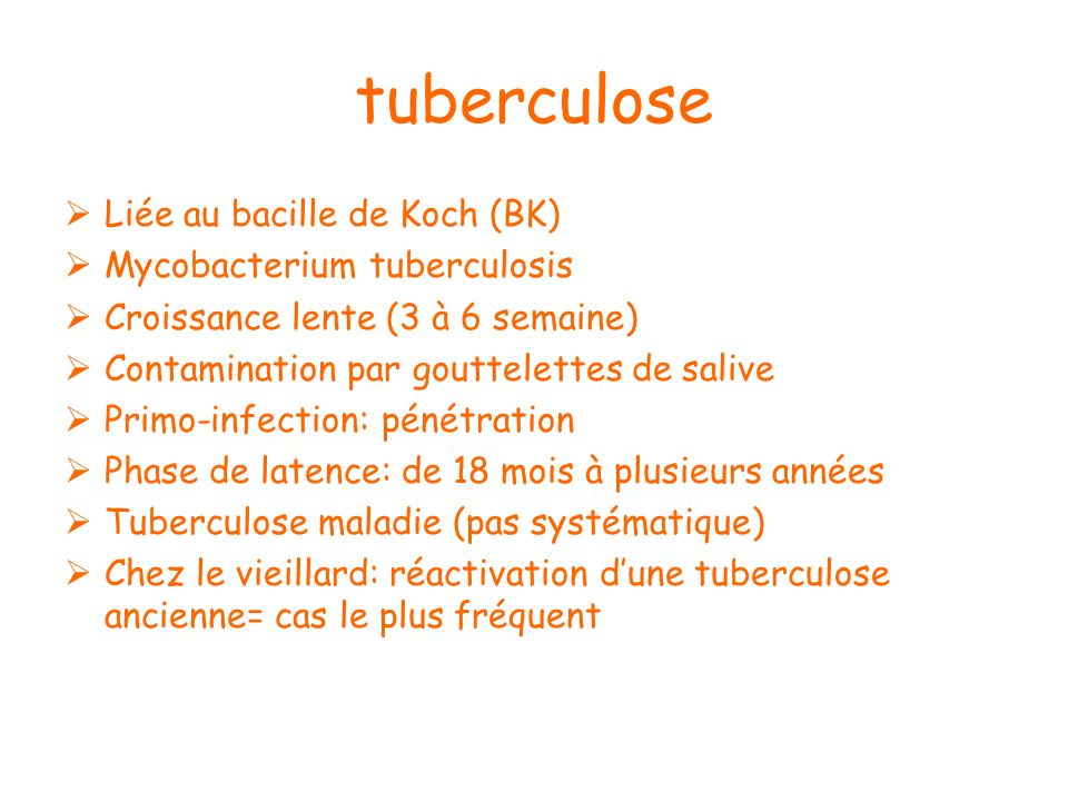 tuberculose Liée au bacille de Koch (BK) Mycobacterium tuberculosis