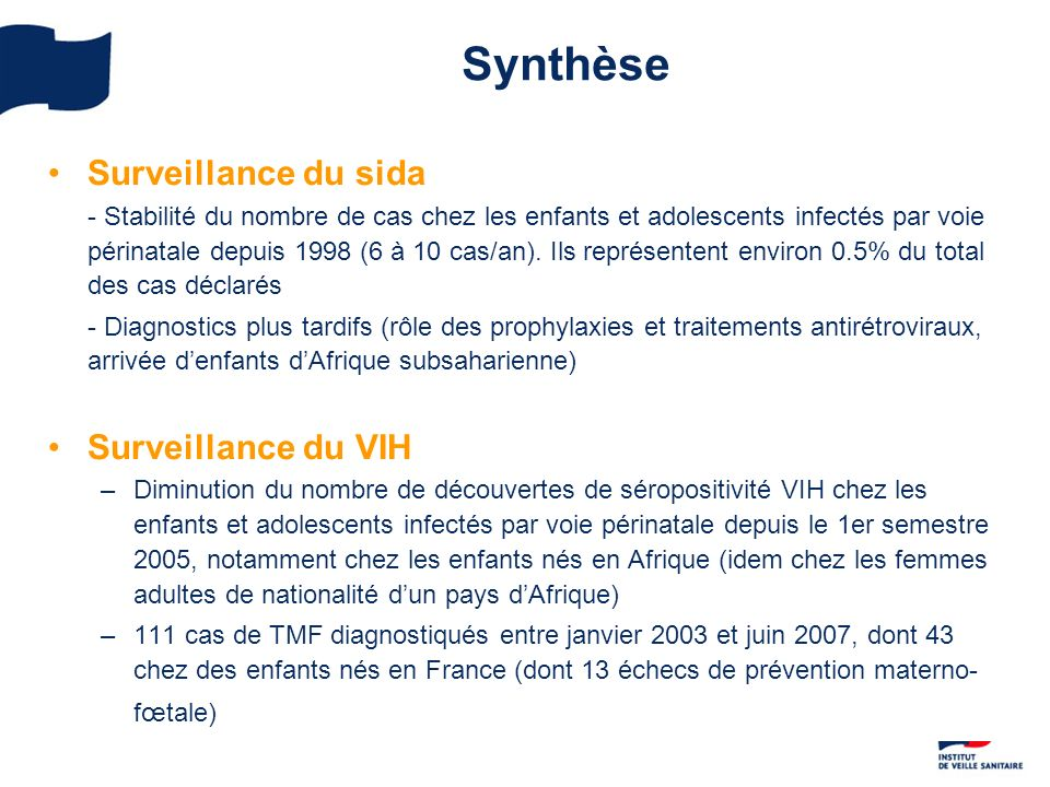 Synthèse Surveillance du sida Surveillance du VIH