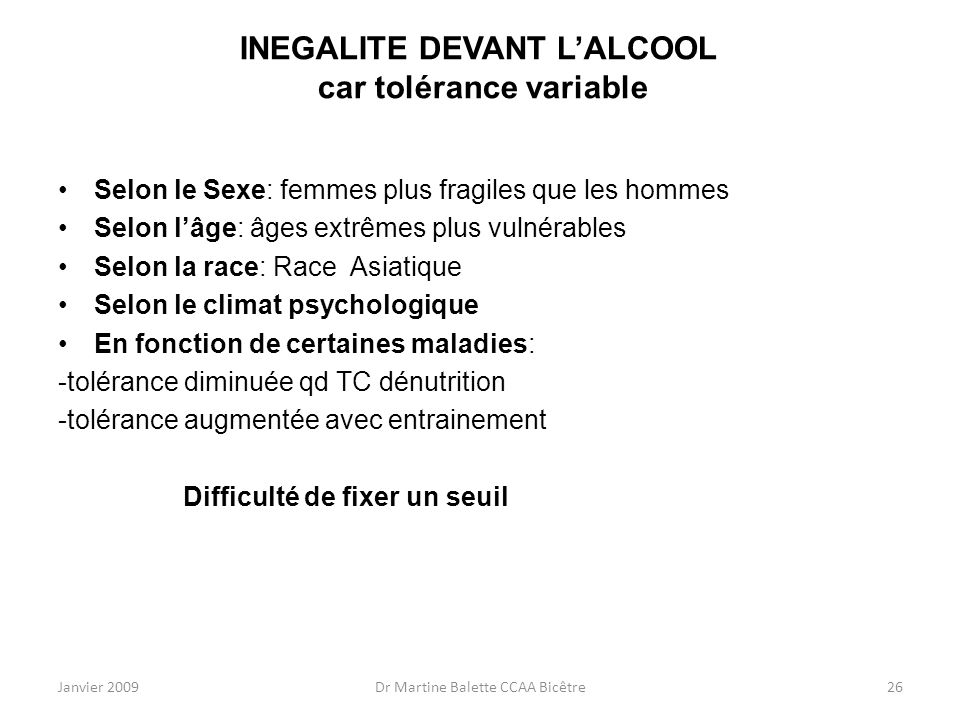 INEGALITE DEVANT L'ALCOOL car tolérance variable