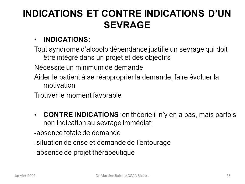 INDICATIONS ET CONTRE INDICATIONS D'UN SEVRAGE