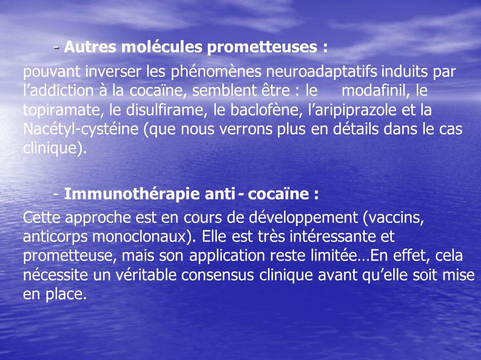 - Autres molécules prometteuses :