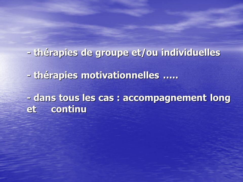- thérapies motivationnelles …..
