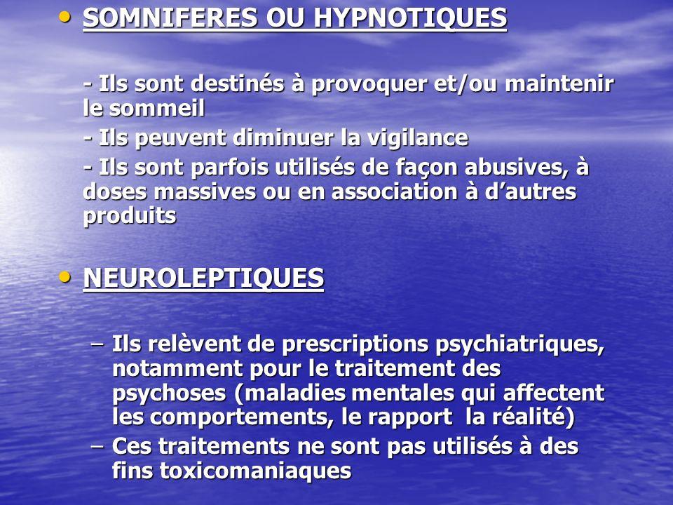 SOMNIFERES OU HYPNOTIQUES