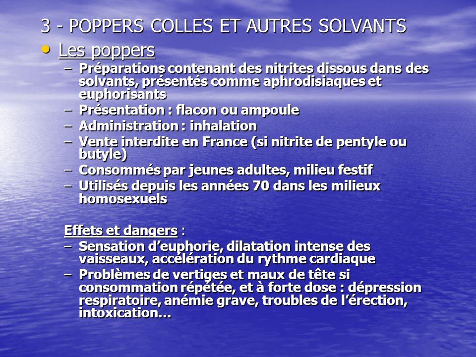 3 - POPPERS COLLES ET AUTRES SOLVANTS