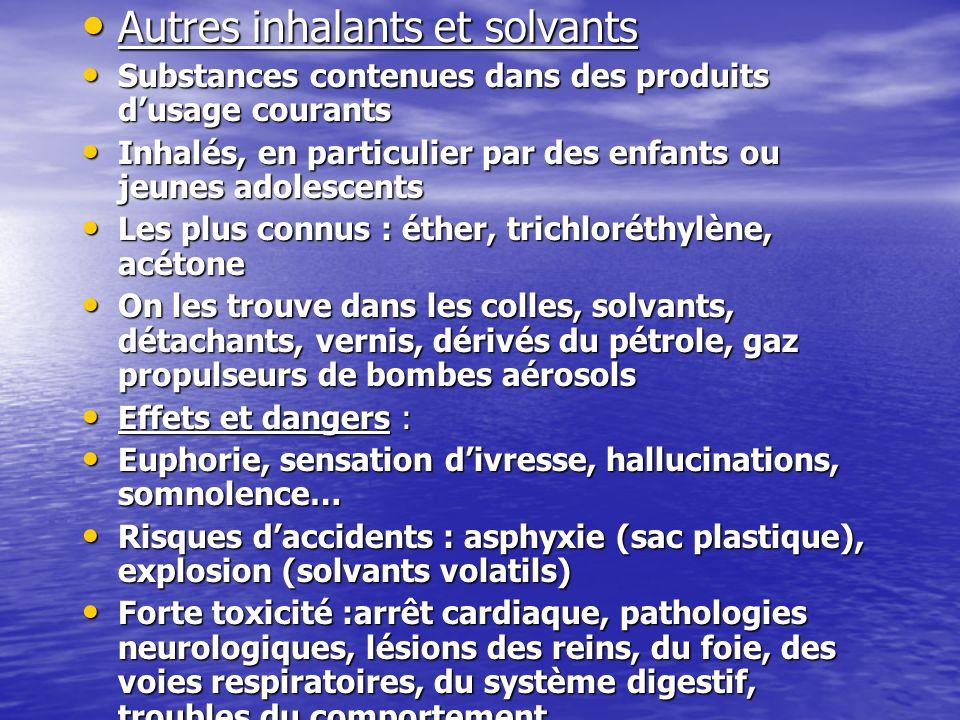Autres inhalants et solvants