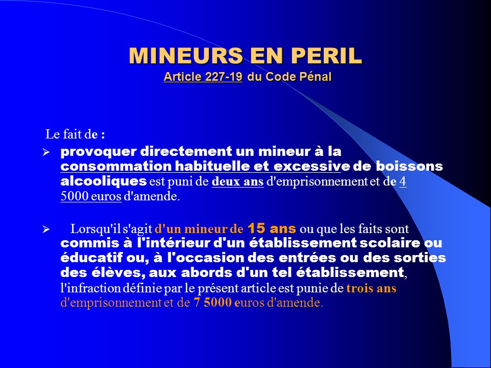 MINEURS EN PERIL Article 227-19 du Code Pénal