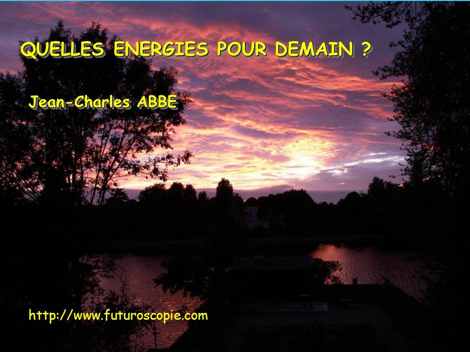 QUELLES ENERGIES POUR DEMAIN