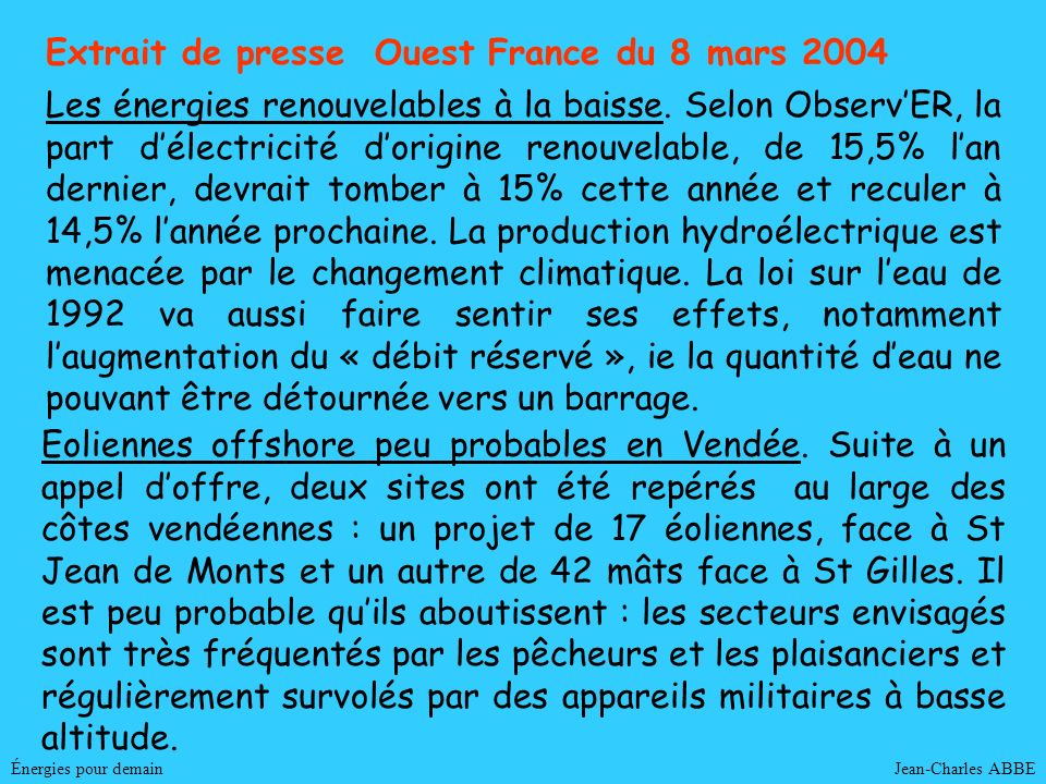 Extrait de presse Ouest France du 8 mars 2004