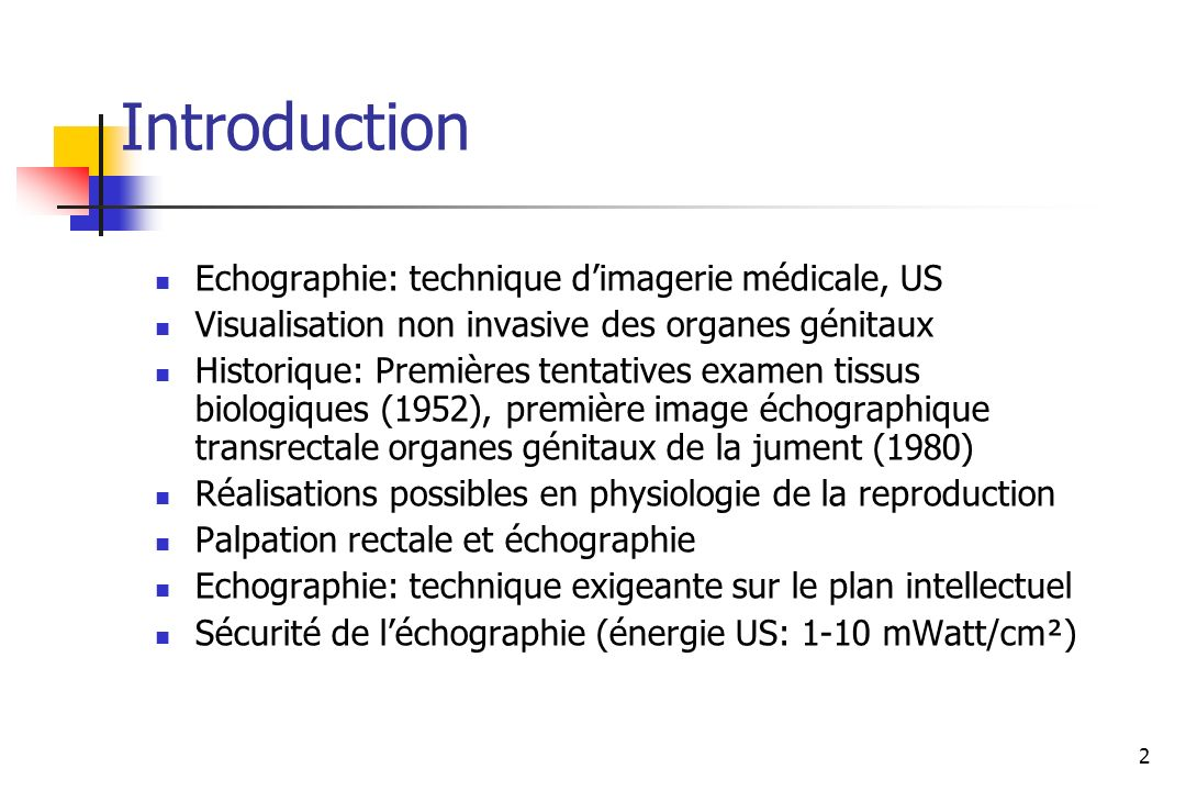 Introduction Echographie: technique d'imagerie médicale, US