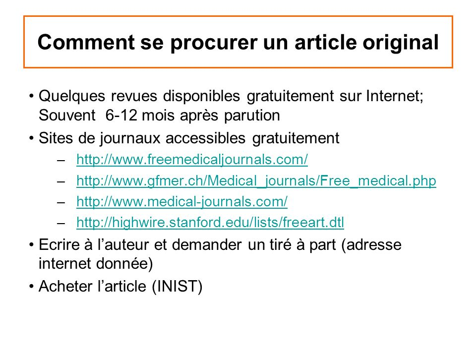 Comment se procurer un article original