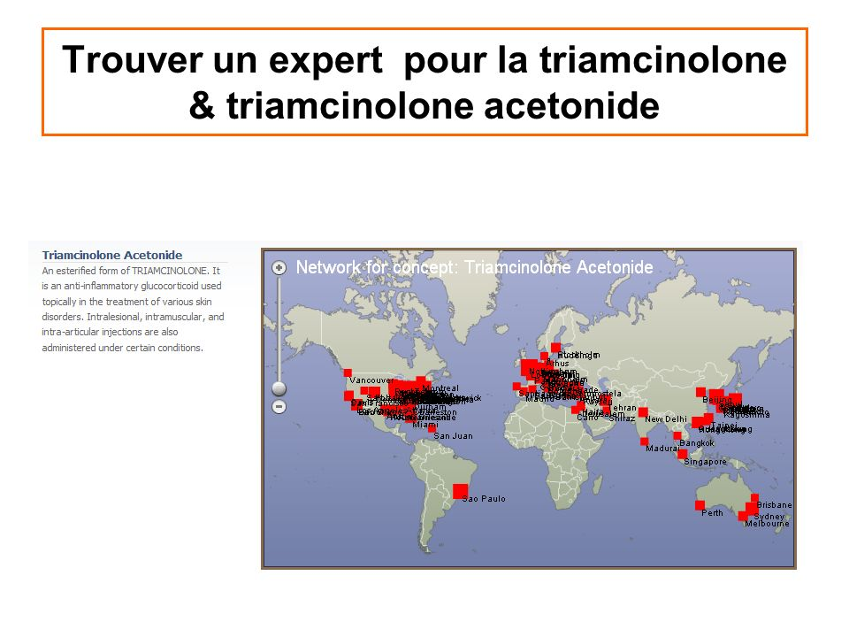 Trouver un expert pour la triamcinolone & triamcinolone acetonide