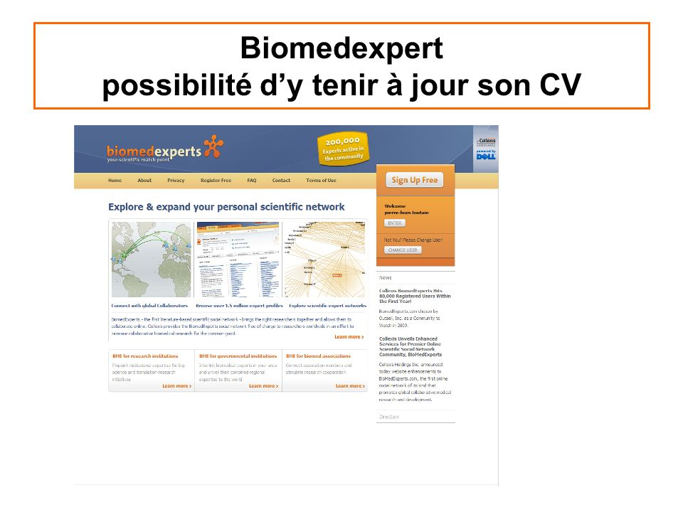 Biomedexpert possibilité d'y tenir à jour son CV