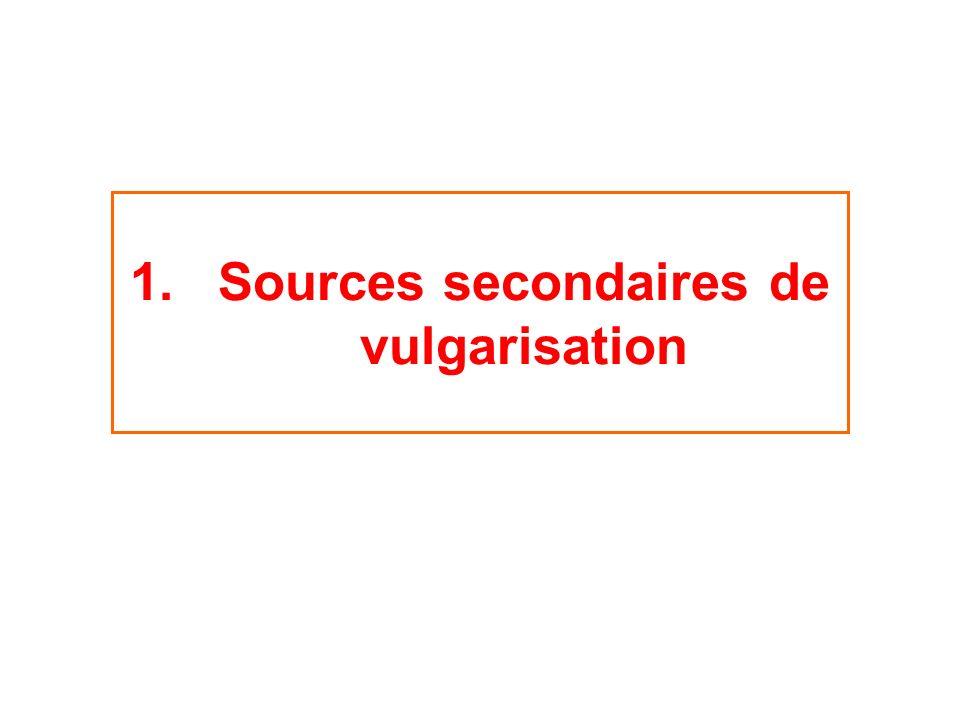 Sources secondaires de vulgarisation