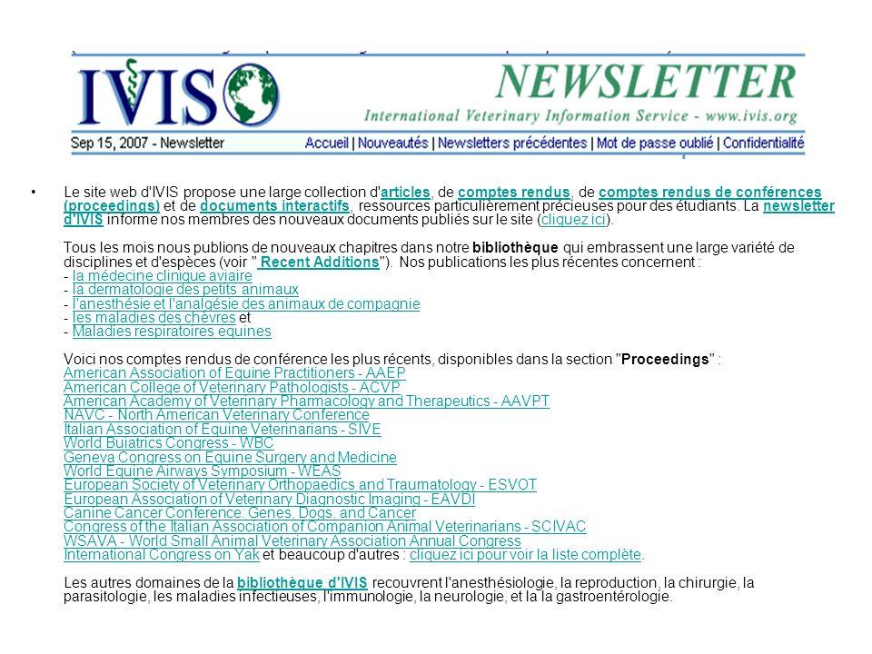 Le site web d IVIS propose une large collection d articles, de comptes rendus, de comptes rendus de conférences (proceedings) et de documents interactifs, ressources particulièrement précieuses pour des étudiants.