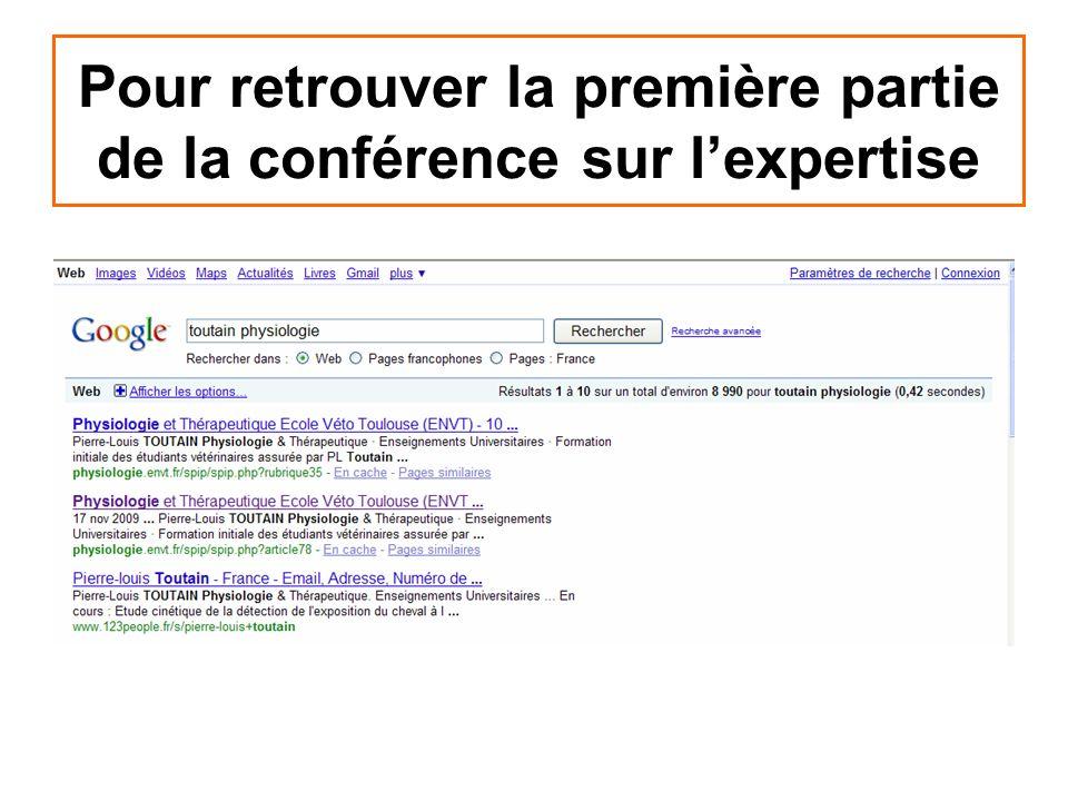 Pour retrouver la première partie de la conférence sur l'expertise
