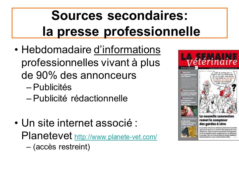 Sources secondaires: la presse professionnelle